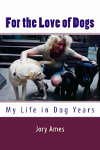For_the_Love_of_Dogs_by Jory Ames